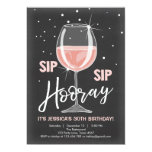 Sip Sip Hooray Chalkboard Rustic Adult Birthday Invitation