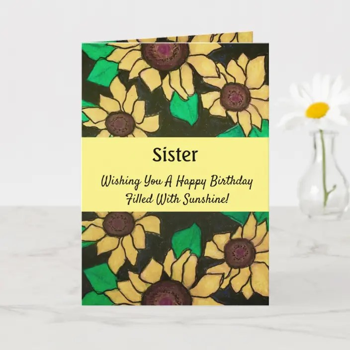 Sister Sunny Sunflowers Happy Birthday Card Zazzle Com