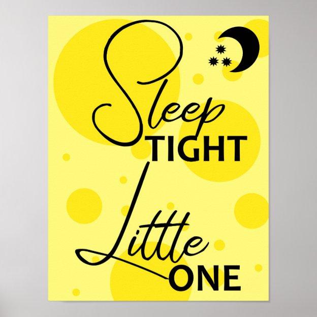 Sleep Tight Little One Baby Nursery Wall Art Print