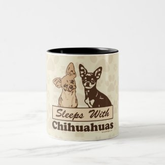 Sleeps With Chihuahuas Mug