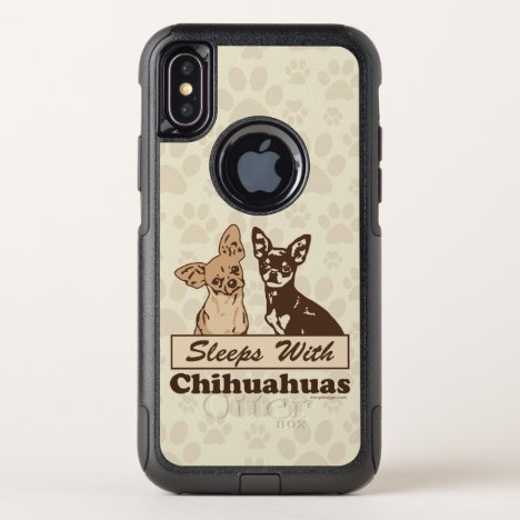 Sleeps With Chihuahuas OtterBox Commuter iPhone X Case