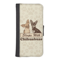 Sleeps With Chihuahuas Wallet Phone Case For iPhone SE/5/5s