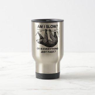 Sloth am I slow? Travel Mug