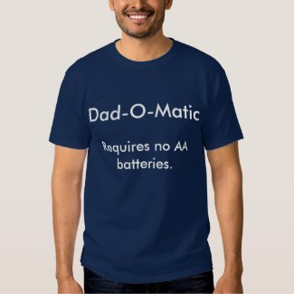 So Funny Fun Dad Tshirts Dad-O-Matic CricketDiane