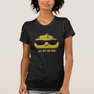 So the Poop says to the fly.... T-Shirt