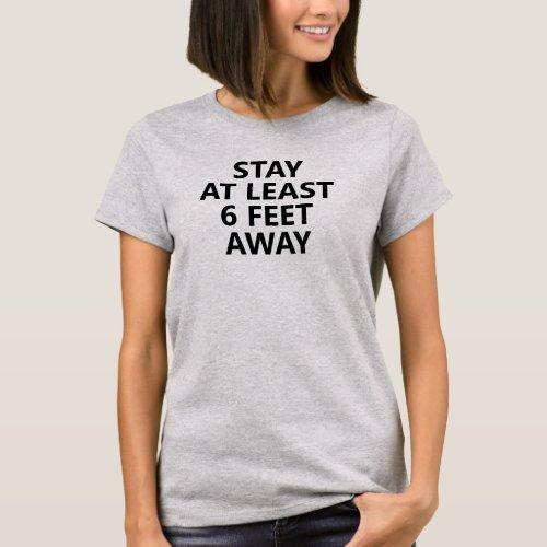 Social Distance Stay Away Black Slogan T-Shirt