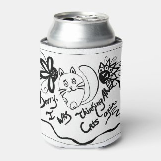 Sorry, I Was Thinking About Cats Again Can Cooler