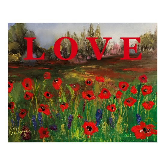 Spread The Love Beautiful Love of Poppies Poster
