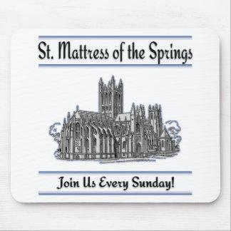 """St. Mattress Of The Springs"" Church Mousepads"
