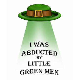 st. patrick's day, abducted by little green men shirt
