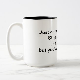 Stop Being Mean 15 oz Mug