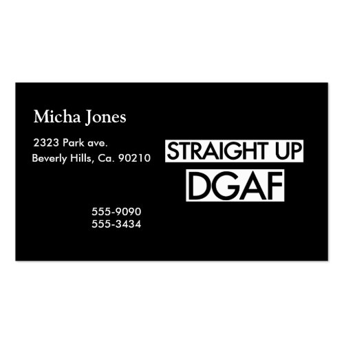 Straight Up DGAF Business Card Template