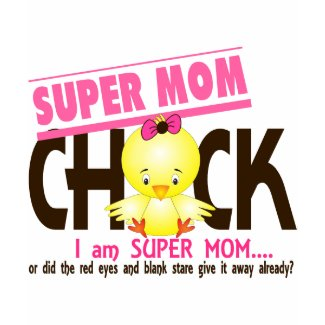 Super Mom Chick 2 shirt
