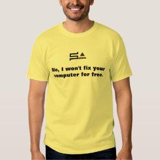 sysadmin no i wont fix your computer t-shirt
