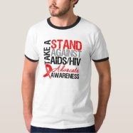 Take a Stand Against AIDS HIV T Shirts