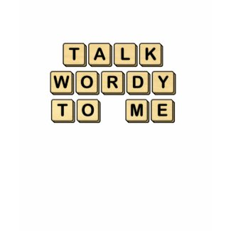 Talk Wordy to Me Wooden Tile Shirt shirt