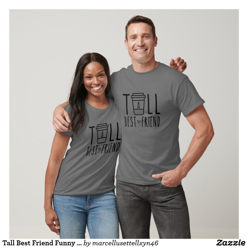 Tall Best Friend Funny BFF Matching Shirts For Friends