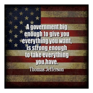 Tea Party - Jefferson: Beware of Big Government print