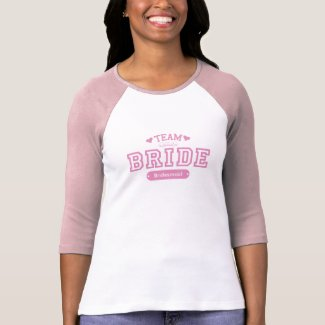 Team Bride Customizable T-Shirt - Customized shirt