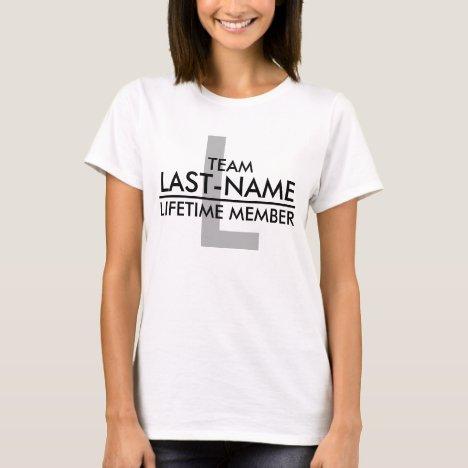 TEAM (Last Name) Lifetime Member T-Shirt