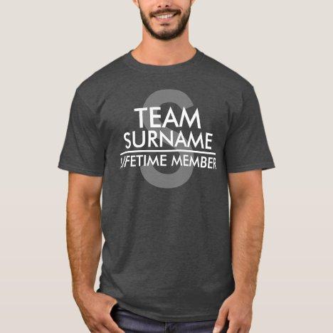 TEAM (Surname) Lifetime Member T-Shirt