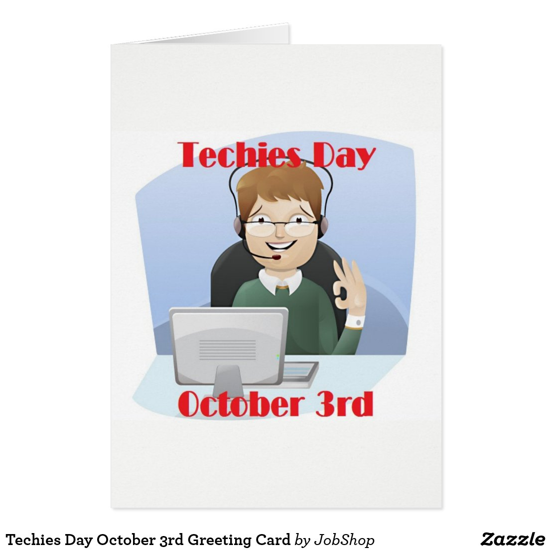 Techies Day October 3rd Greeting Card