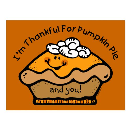 Thankful For Pie Custom Postcard