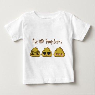 The 3 Poopiteers Baby T-Shirt