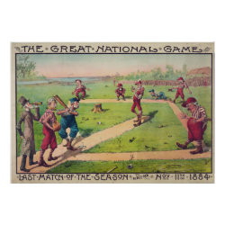 The Great National Game | Last Match of the Season - 1884 Poster