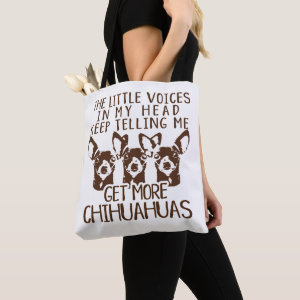 The Littles Voices Get More Chihuahuas Tote Bag
