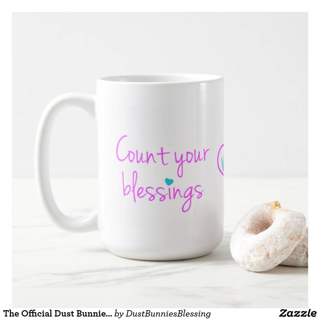 The Official Dust Bunnies & Blessings Coffee Mug