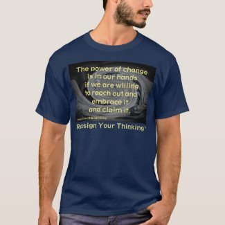 The Power is You T-Shirt