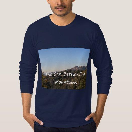The San Bernardino Mountains Shirt