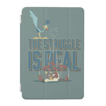 The Struggle Is Real ROAD RUNNER™ & Wile E. Coyote iPad Mini Cover