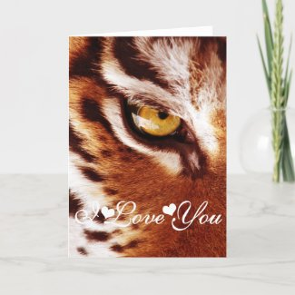 The Tiger's Eye Photograph I Love You Card