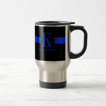 Thin Blue Line Custom Monogram Travel Mug