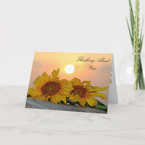 Thinking about You and Missing You Sunflower Card