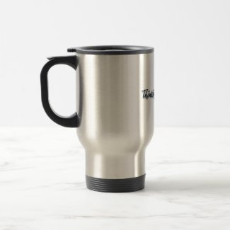 Thinking of Rob travel mug mug