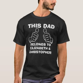 This Dad Belongs To Enter Kids Names T-Shirt