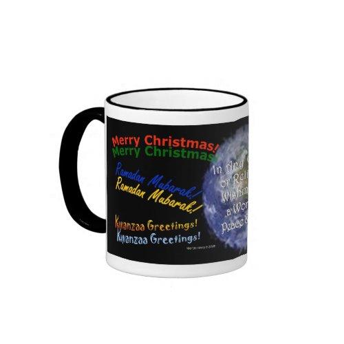 'Tis the Season - In Any Culture or Religion - Mug mug