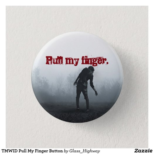TMWID Pull My Finger Button