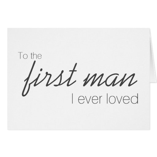 Download To The First Man I Ever Loved Wedding Day Card   Zazzle