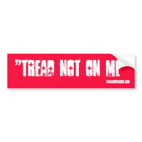 """Tea Party bumper sticker', ""dont tread no me"""