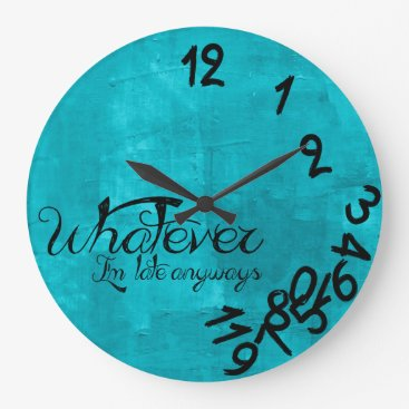 Trendy Aqua Blue Whatever Wall Clock