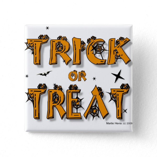 Trick or Treat Button/Pin button