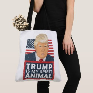 Trump is My Spirit Animal Funny Tote Bag