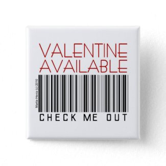 Valentine's Day Button/Pin (1) - Check Me Out button