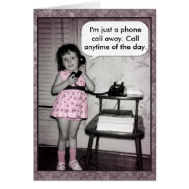 Vintage Photo Custom Phone Call Away Card