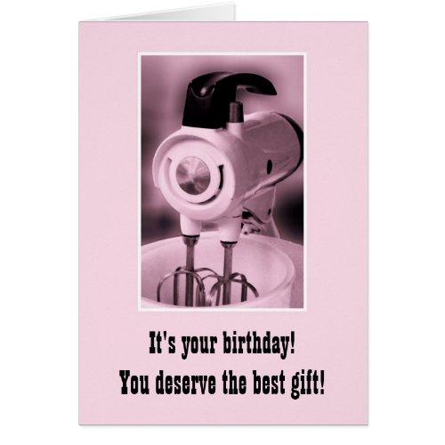 Vintage Pink Mixer Happy Birthday Humor Greeting Card