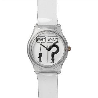 Wait, What? Wrist Watch